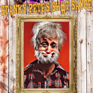 Stanky Pete's Sh#t Sauce